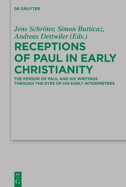Receptions of Paul in Early Christianity als eBook