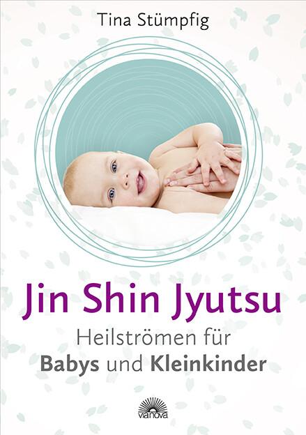Jin Shin Jyutsu - Heilströmen für Babys und Kleinkinder als Taschenbuch