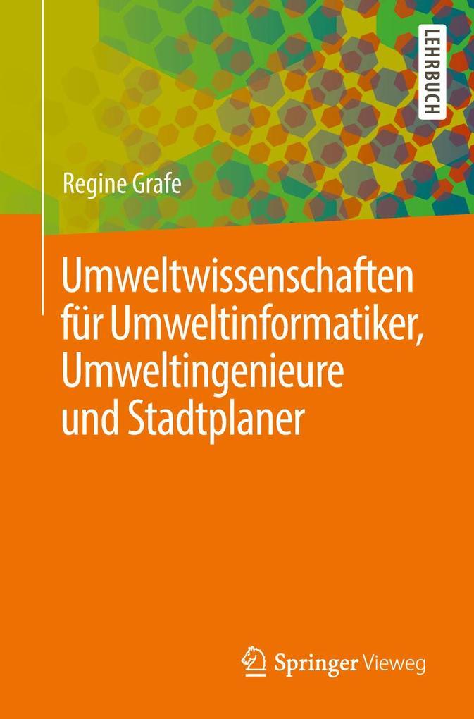 Umweltwissenschaften für Umweltinformatiker, Umweltingenieure und Stadtplaner als eBook