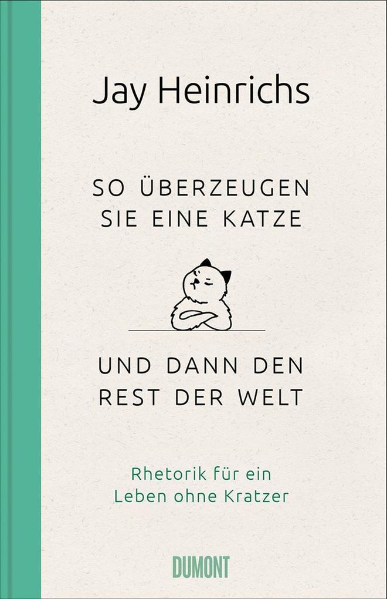 So überzeugen Sie eine Katze - und dann den Rest der Welt als Buch