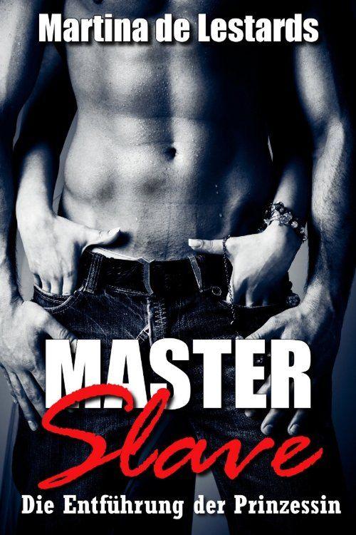Master & Slave - Die Entführung der Prinzessin! als eBook