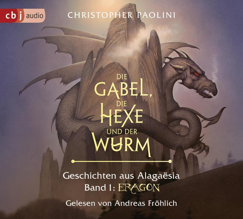 Die Gabel, die Hexe und der Wurm. Geschichten aus Alagaësia. Band 1: Eragon als Hörbuch