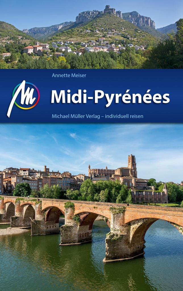 Midi-Pyrénées Reiseführer Michael Müller Verlag als eBook
