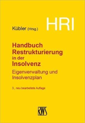 HRI - Handbuch Restrukturierung in der Insolvenz als eBook