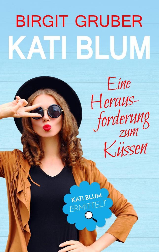 Eine Herausforderung zum Küssen als Buch