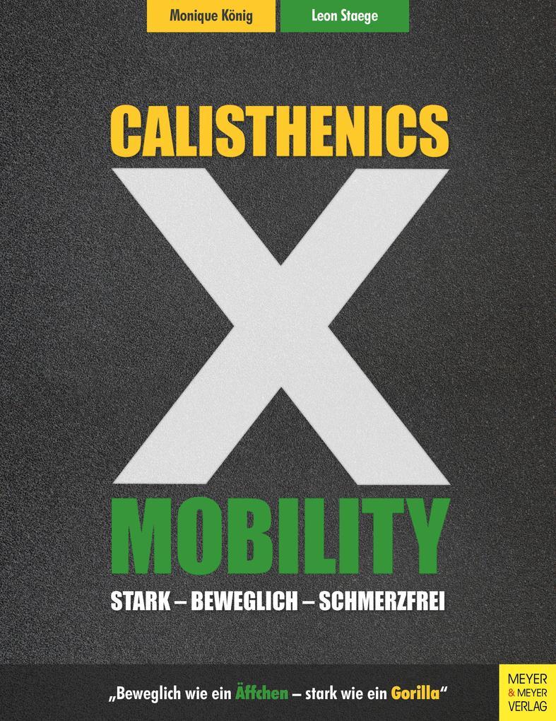 Calisthenics X Mobility als Buch