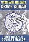 Flying with the Owls Crime Squad