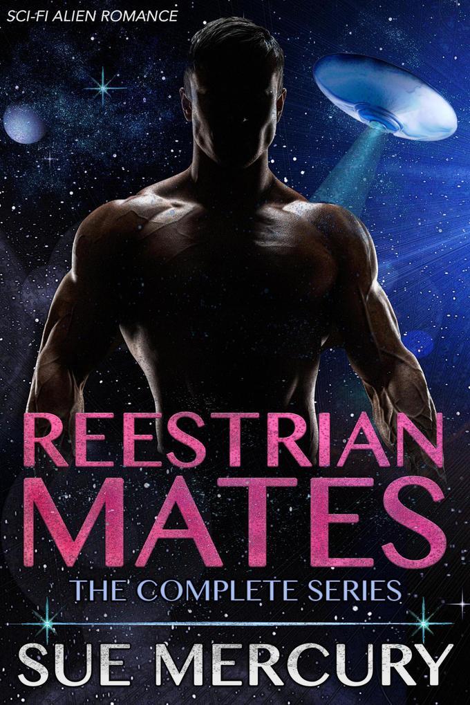 Reestrian Mates: The Complete Series als eBook