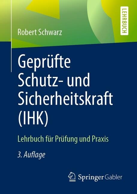Geprüfte Schutz- und Sicherheitskraft (IHK) als Buch