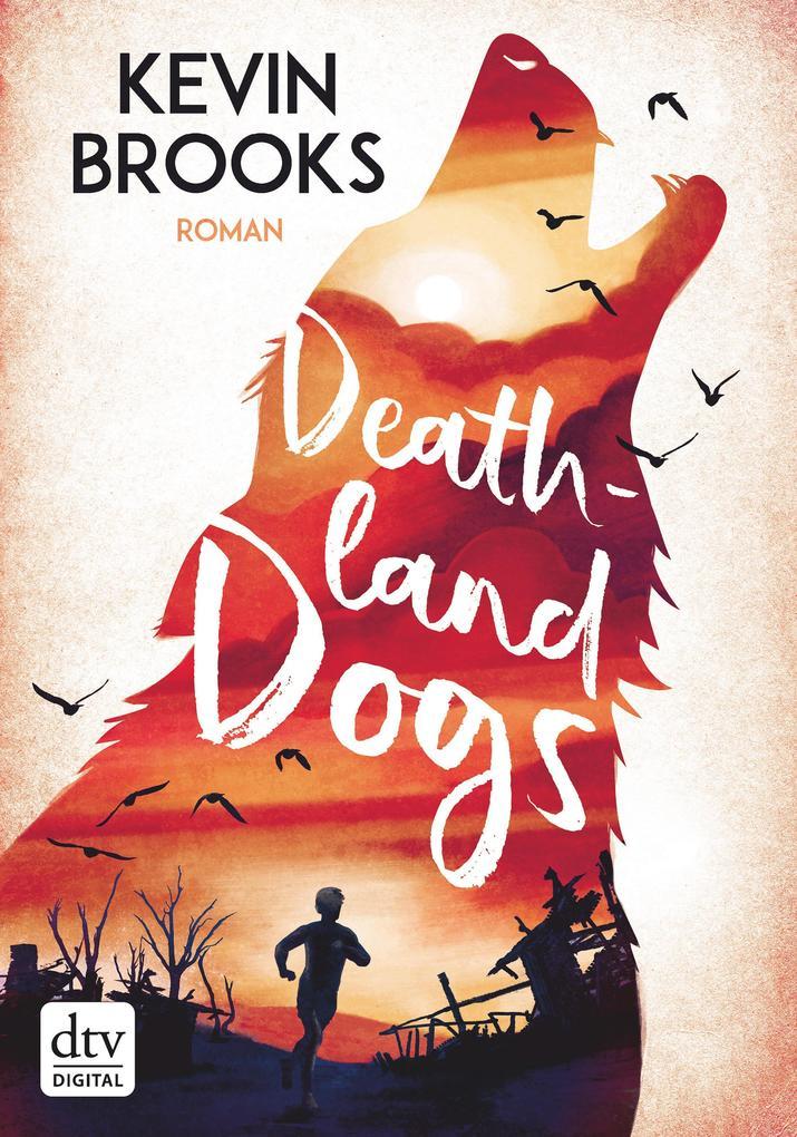 Deathland Dogs als eBook