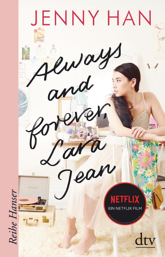 Always and forever, Lara Jean als Taschenbuch