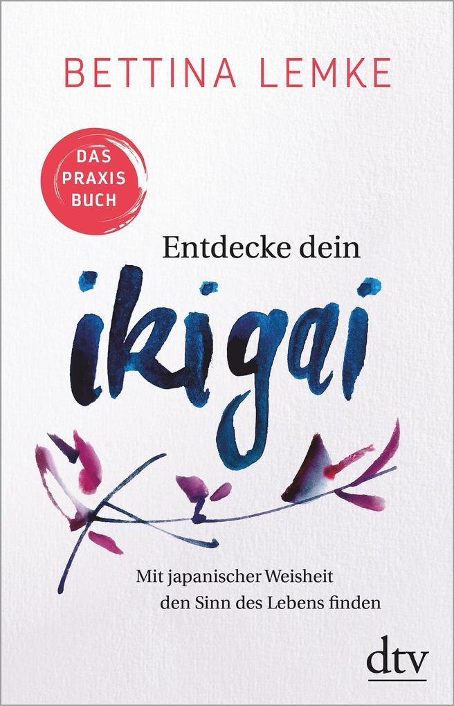Entdecke dein Ikigai als Taschenbuch