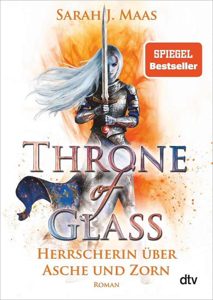 Throne of Glass 7 - Herrscherin über Asche und Zorn als Taschenbuch