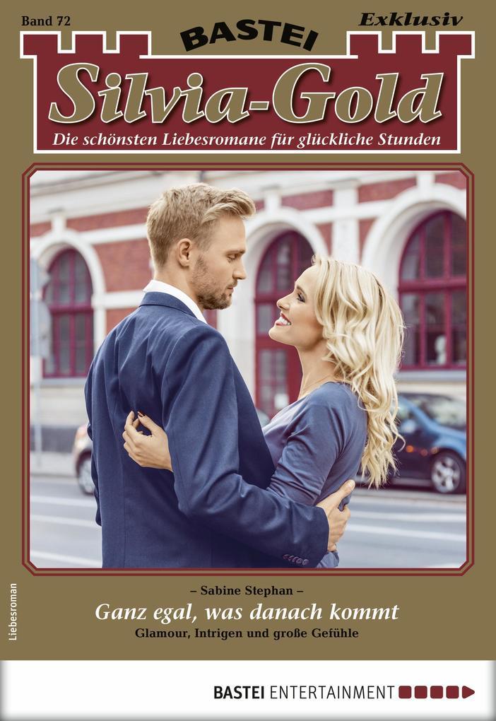 Silvia-Gold 72 - Liebesroman als eBook