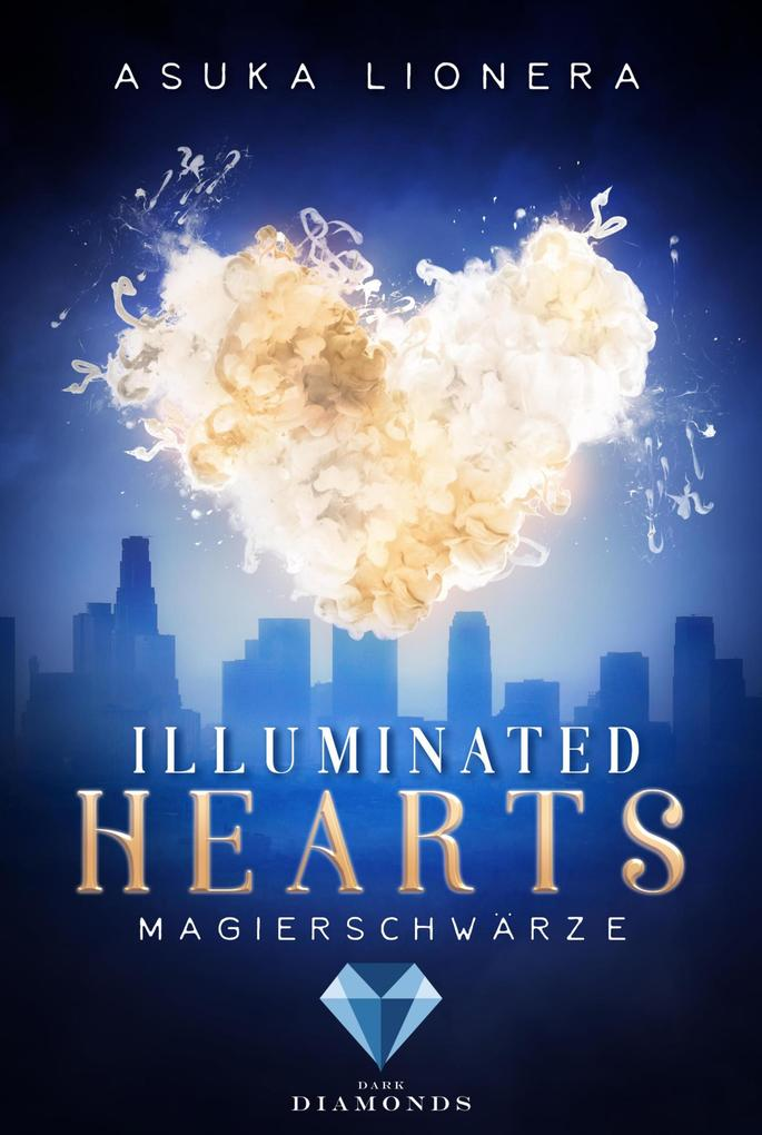 Illuminated Hearts 1: Magierschwärze als eBook