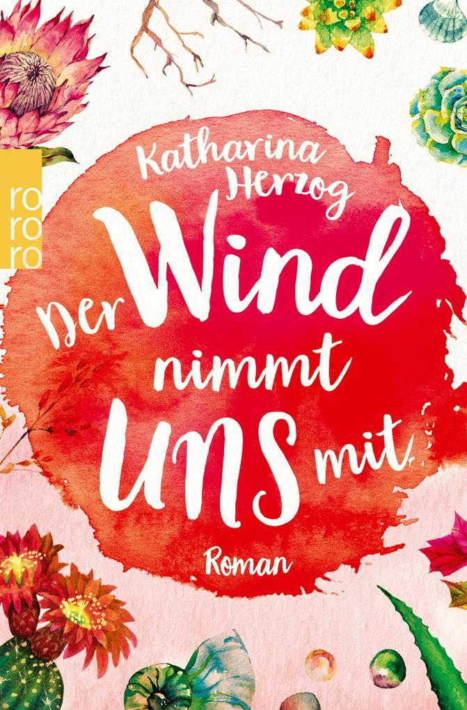 Der Wind nimmt uns mit als eBook
