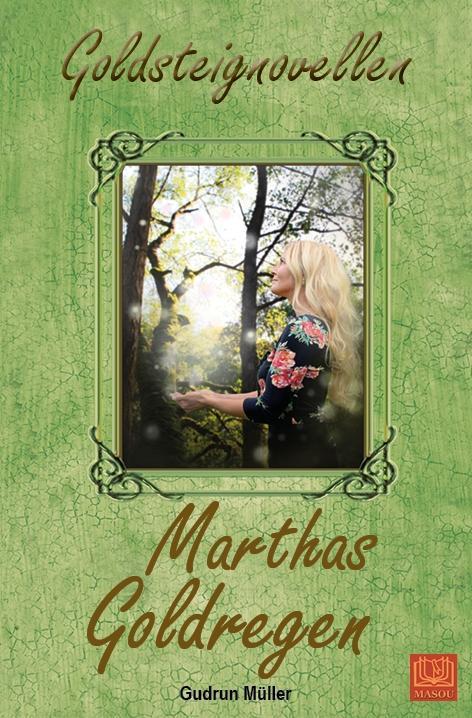 Marthas Goldregen als Taschenbuch