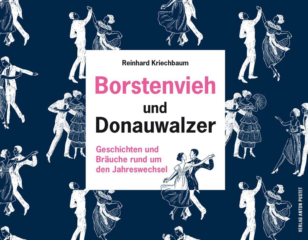 Borstenvieh und Donauwalzer als eBook