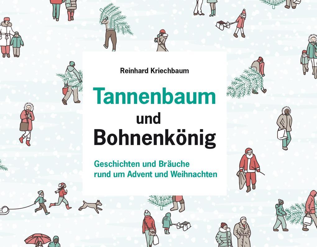 Tannenbaum und Bohnenkönig als eBook
