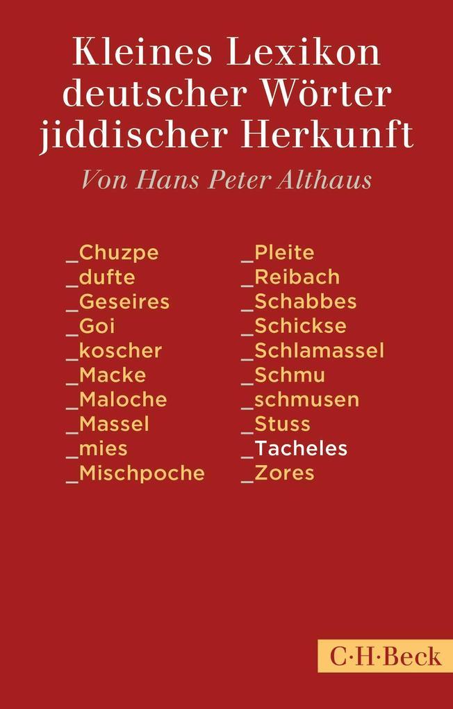 Kleines Lexikon deutscher Wörter jiddischer Herkunft als Taschenbuch