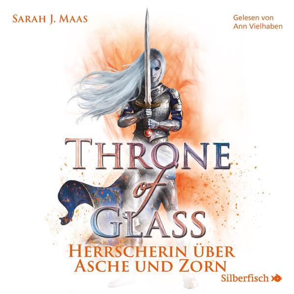 Throne of Glass 7: Herrscherin über Asche und Zorn als Hörbuch