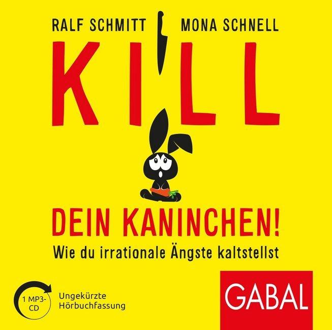 Kill dein Kaninchen! als Hörbuch