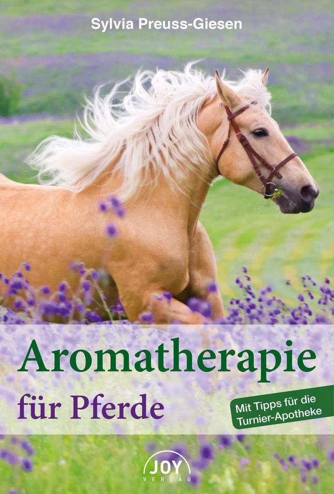 Aromatherapie für Pferde als eBook