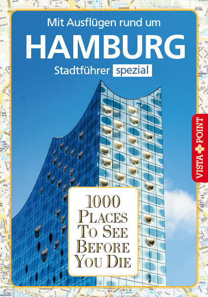 1000 Places To See Before You Die. Hamburg als Buch