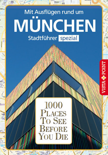1000 Places To See Before You Die. München als Buch