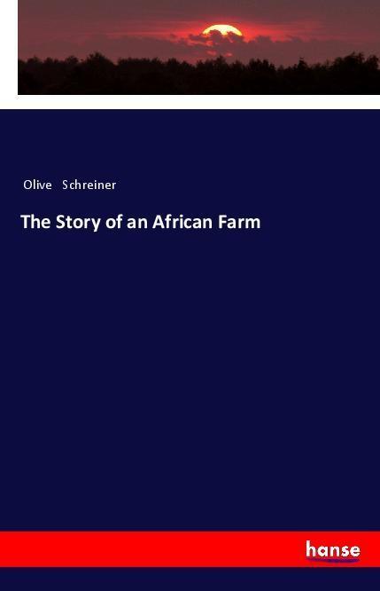 The Story of an African Farm als Buch (kartoniert)