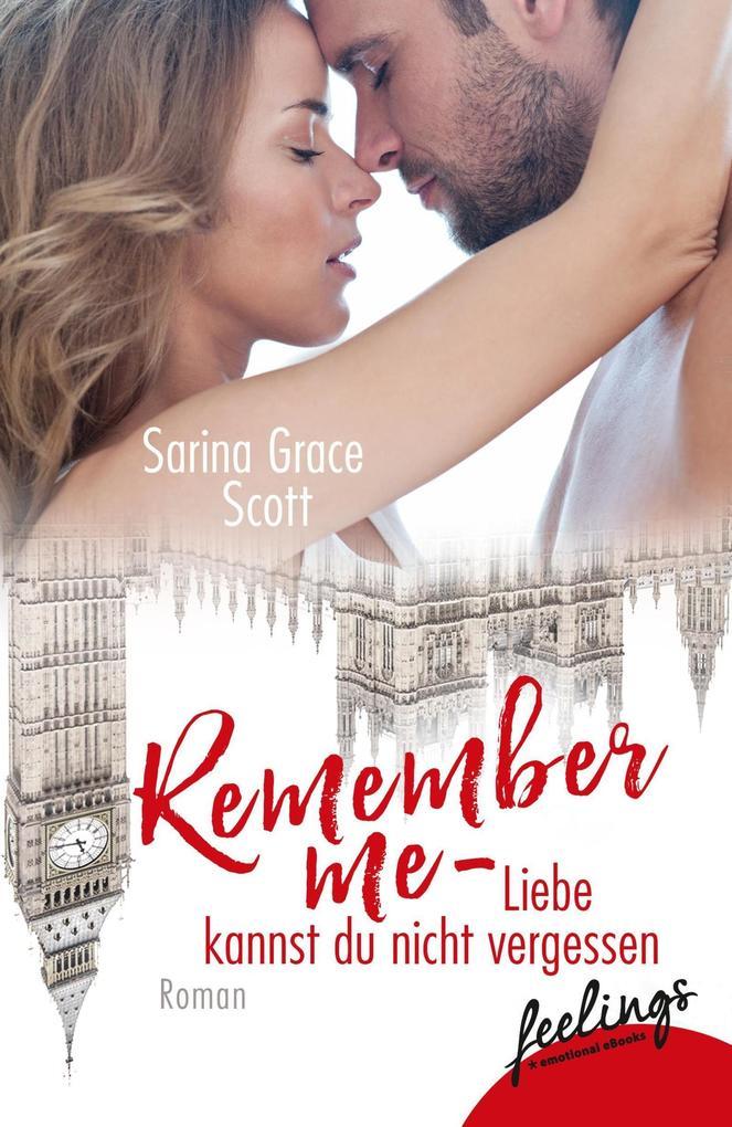 Remember Me - Liebe kannst du nicht vergessen als Taschenbuch