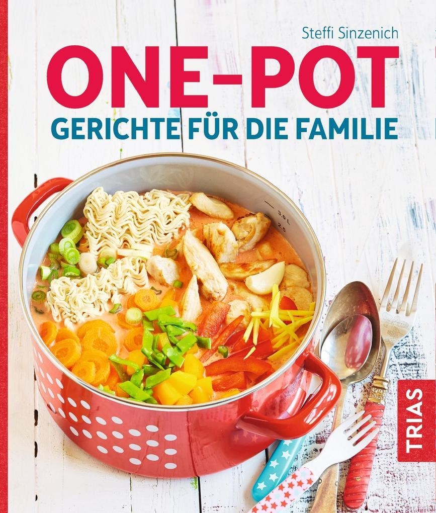 One-Pot - Gerichte für die Familie als Taschenbuch