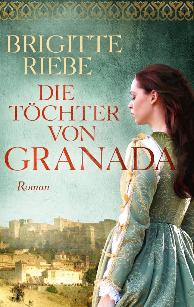 Die Töchter von Granada als eBook
