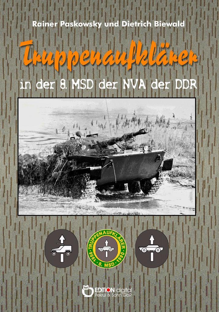 Truppenaufklärer in der 8. MSD der NVA der DDR als Taschenbuch