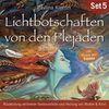 Lichtbotschaften von den Plejaden (Übungs-Set 5)