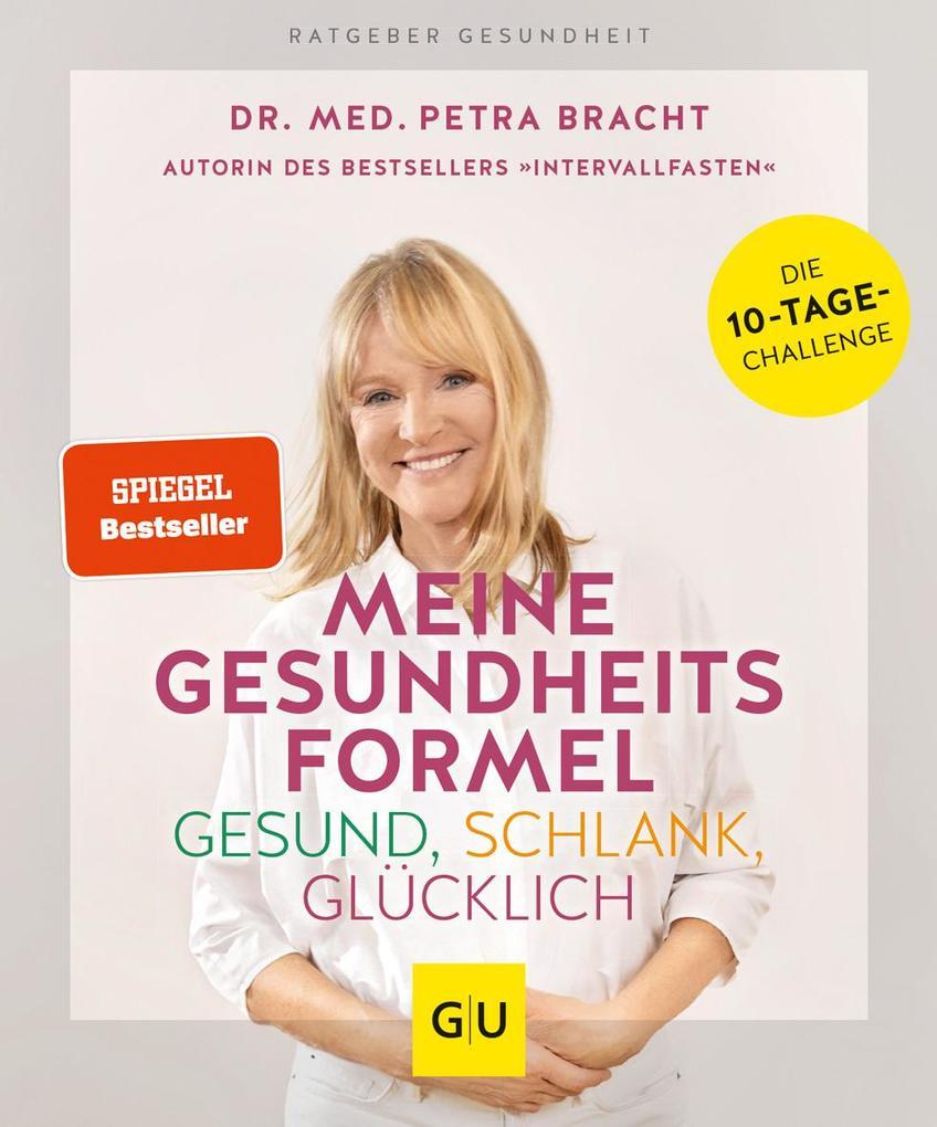 Meine Gesundheitsformel - Gesund, schlank, glücklich als Buch