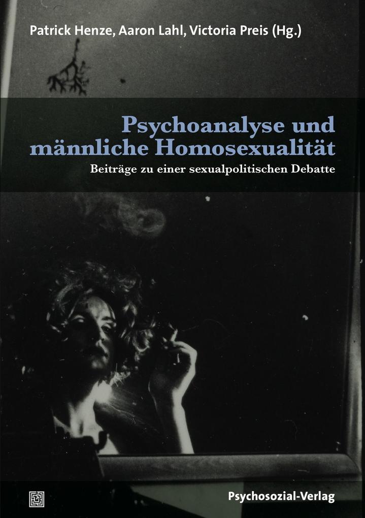 Psychoanalyse und männliche Homosexualität als Buch (kartoniert)