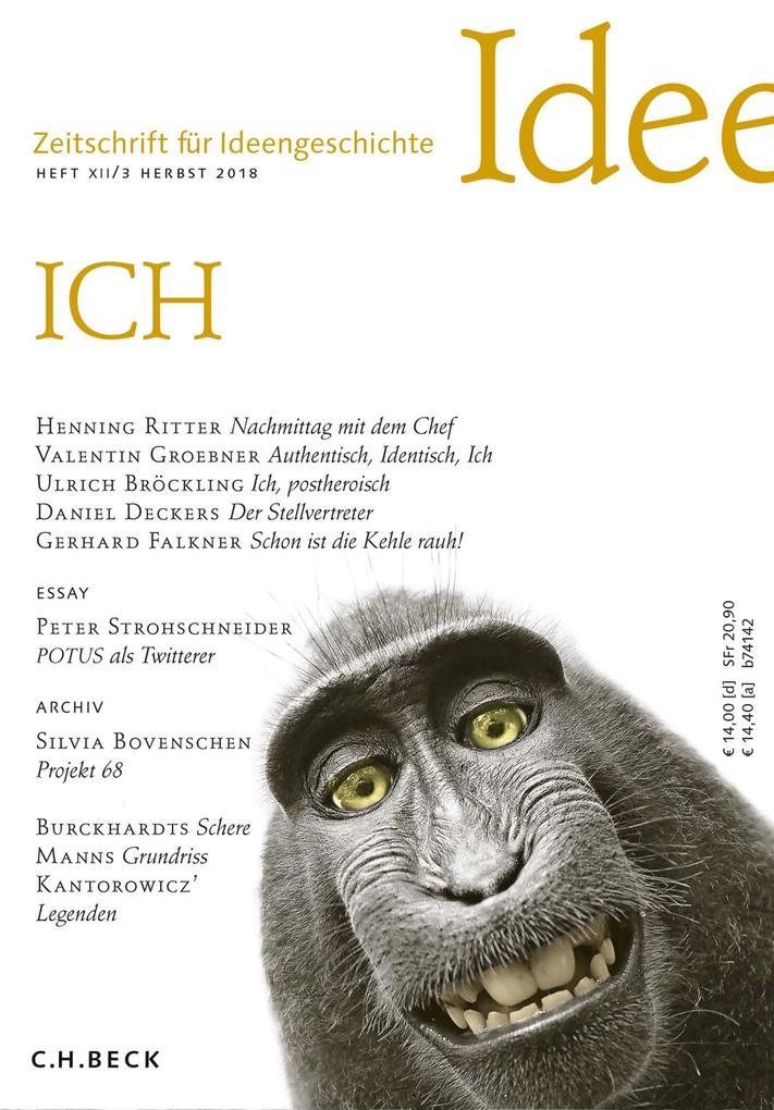 Zeitschrift für Ideengeschichte Heft XII/3 Herbst 2018 als eBook