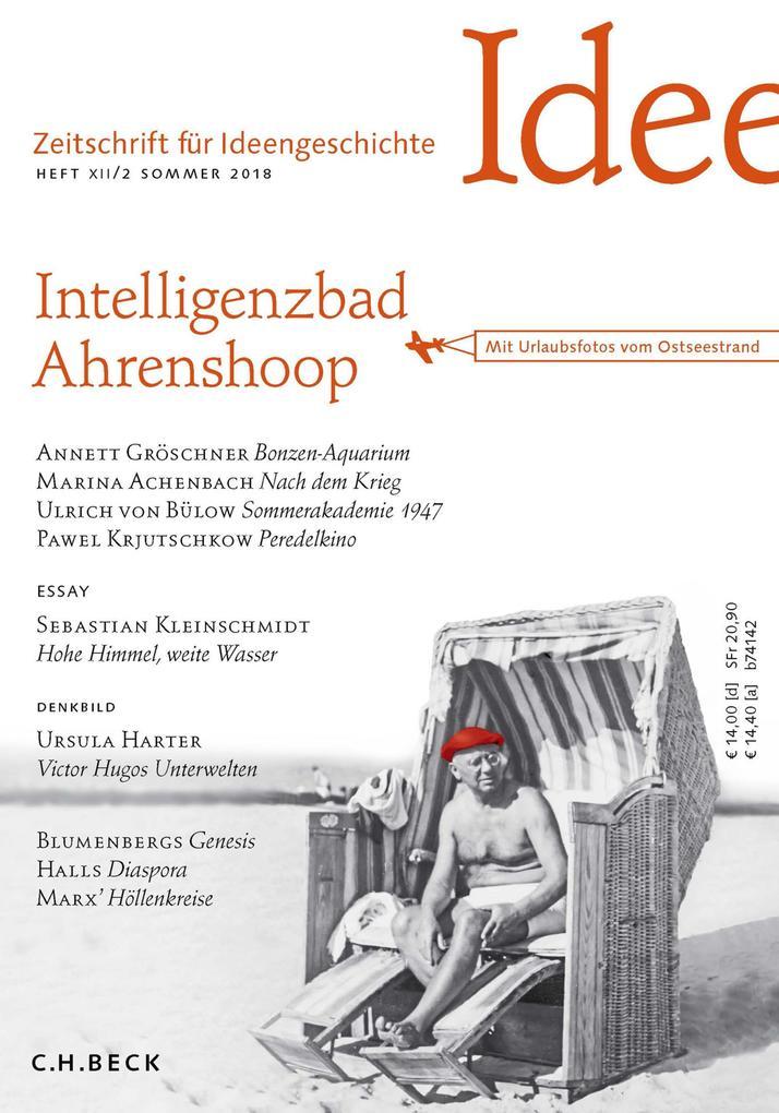 Zeitschrift für Ideengeschichte Heft XII/2 Sommer 2018 als eBook