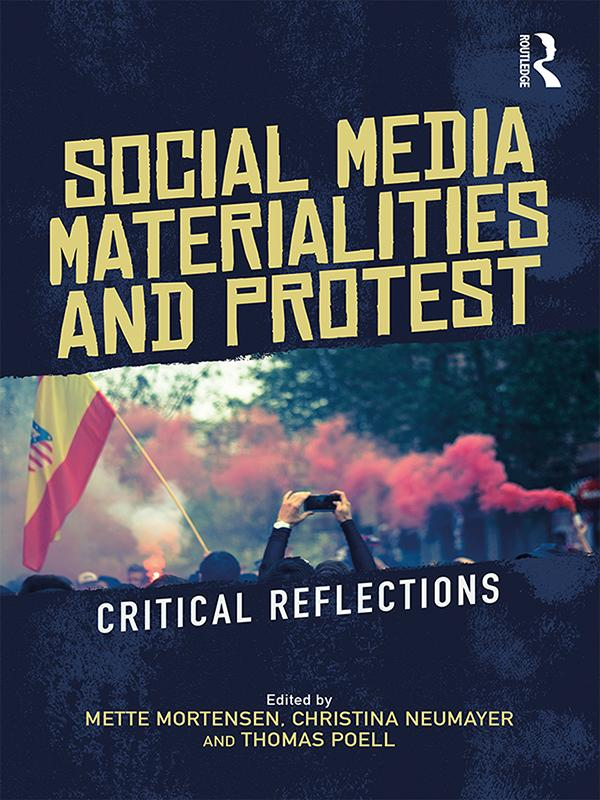 Social Media Materialities and Protest als eBook epub