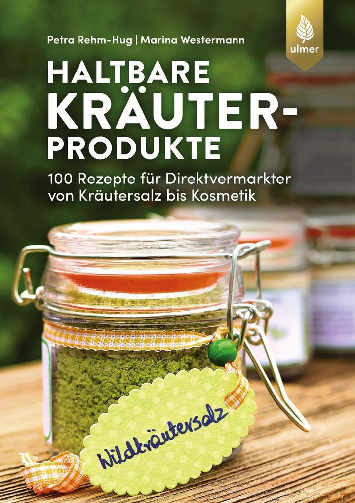 Haltbare Kräuterprodukte als Taschenbuch