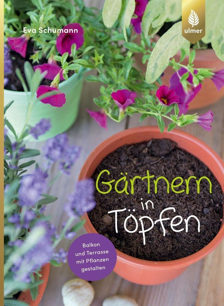 Gärtnern in Töpfen als Taschenbuch