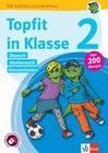 Topfit in Klasse 2 - Deutsch, Mathematik und Konzentration. Übungsbuch