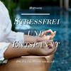 Hypnose: Stressfrei und Entspannt