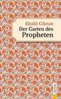 Der Garten des Propheten. Khalil Gibran. ebook