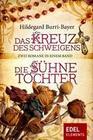 Das Kreuz des Schweigens / Die Sühnetochter - Zwei Romane in einem Band