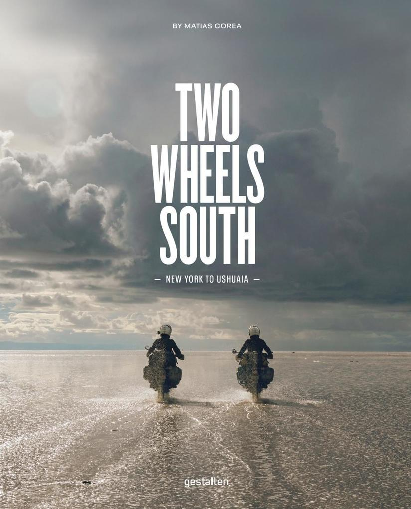 Two Wheels South (DE) als Buch