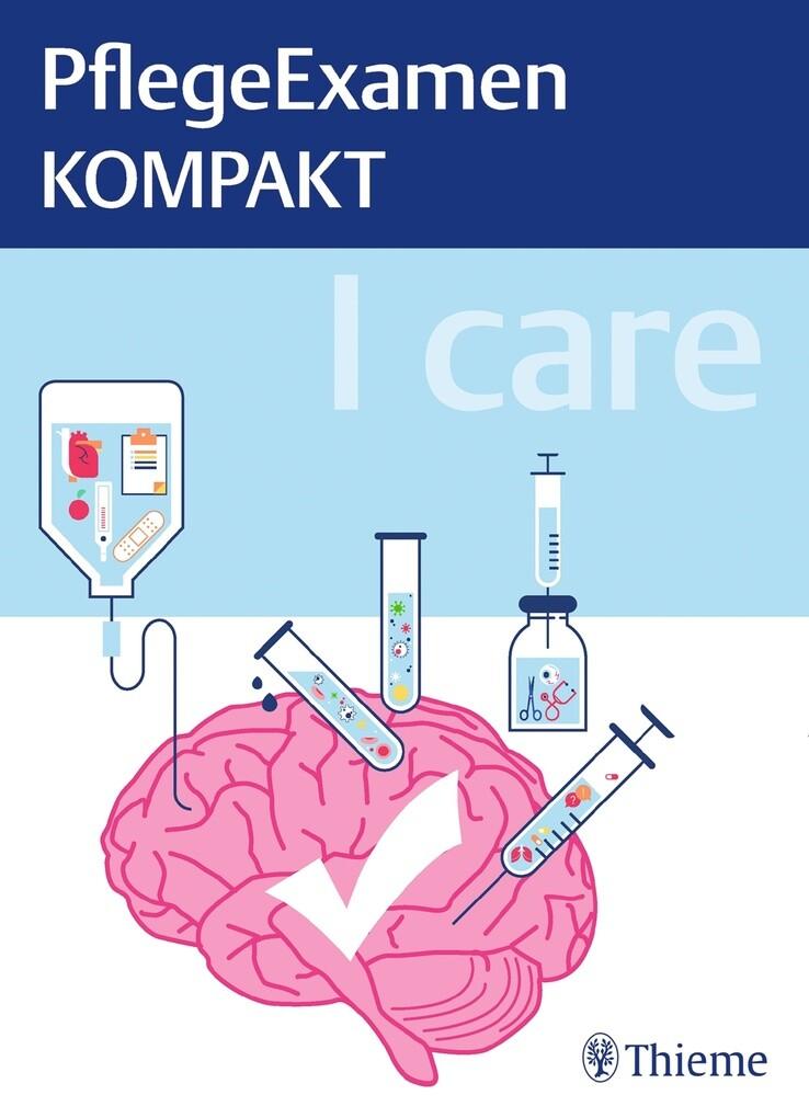 I care - PflegeExamen KOMPAKT als eBook