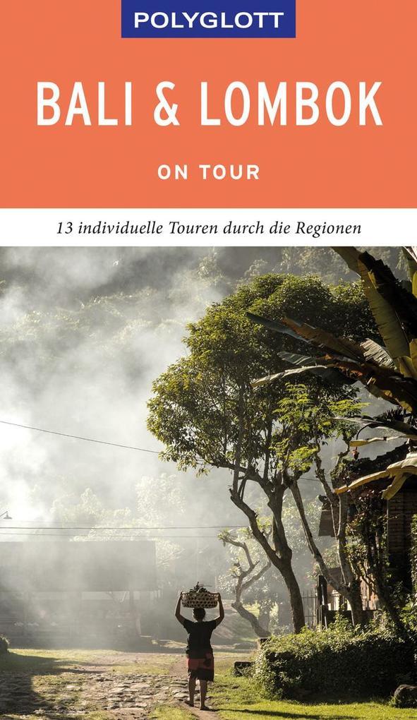 POLYGLOTT on tour Reiseführer Bali & Lombok als Buch