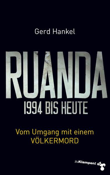 Ruanda 1994 bis heute als Buch